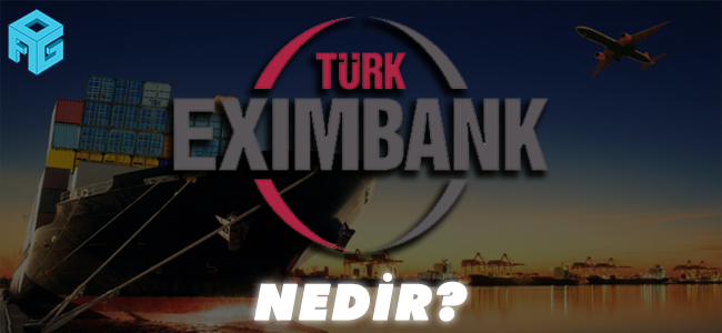 eximbank kredisi